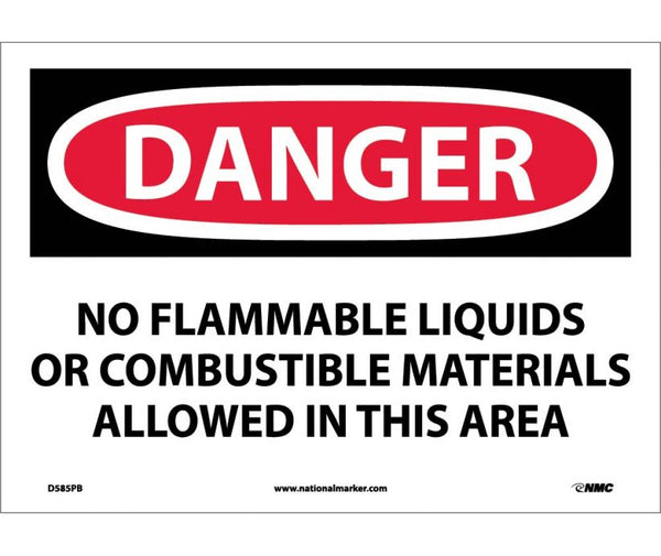 D585 National Marker Chemical and Hazardous Material Safety Signs Danger No Flammable Liquids Or Combustible Materials Allowed In This Area