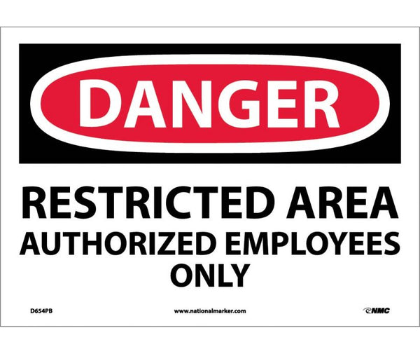 D654 National Marker Admittance and Security Signs Danger Restricted Area Authorized Employees Only