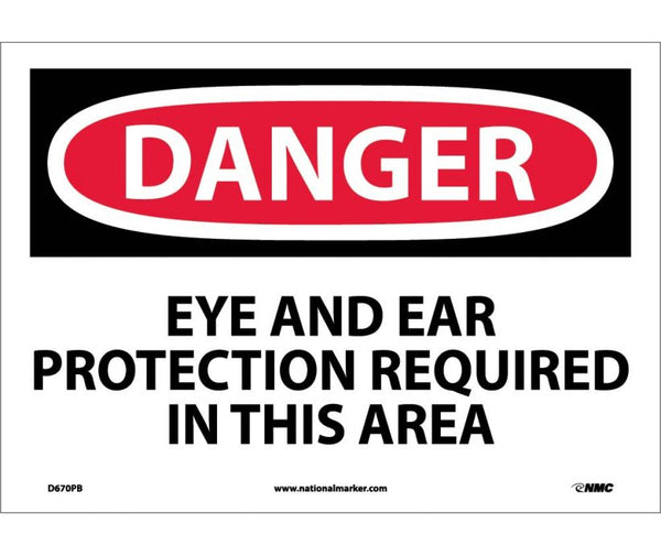 D670 National Marker Personal Protection Safety Signs Danger Eye And Ear Projection Required In This Area