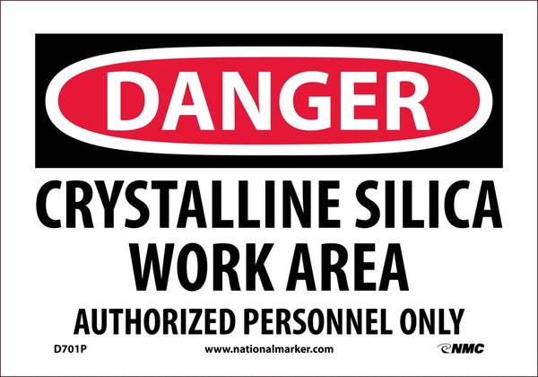D701 National Marker Chemical and Hazardous Material Safety Signs Danger Crystalline Silica Work Area Authorized Personnel Only