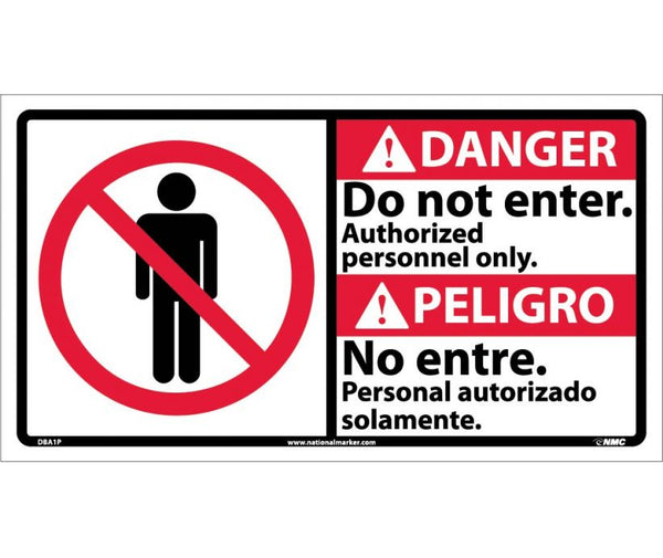 DBA1 National Marker Bilingual English and Spanish Signs Danger Do Not Enter Authorzed Personnel Only