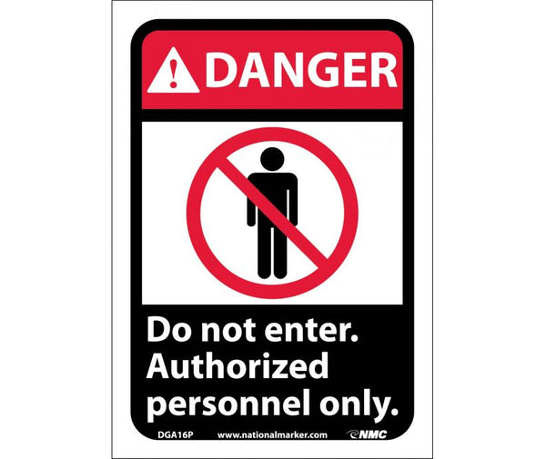 DGA16 National Marker Admittance and Security Signs Danger Do Not Enter Authorized Personnel Only