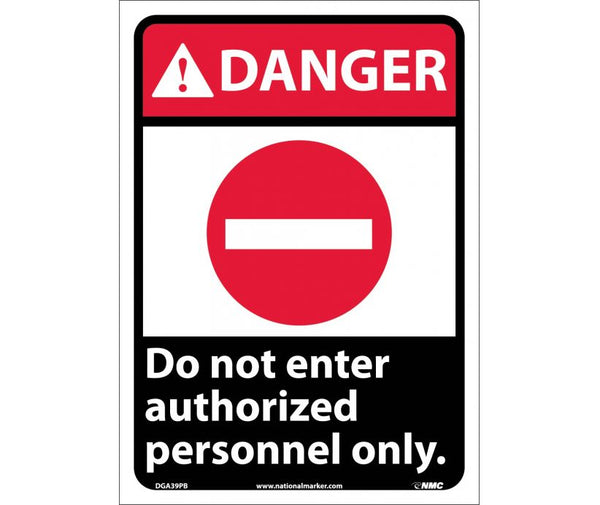 "DGA39PB National Marker Do Not Enter Authorized Personnel Only Danger Header Sign 14"" x 10"".004 Adhesive Backed Vinyl"