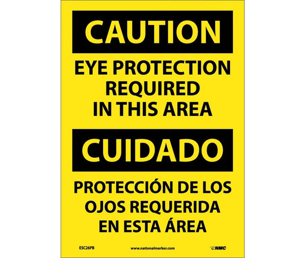 ESC26 National Marker Bilingual English and Spanish Signs Caution Eye Protection Required In This Area