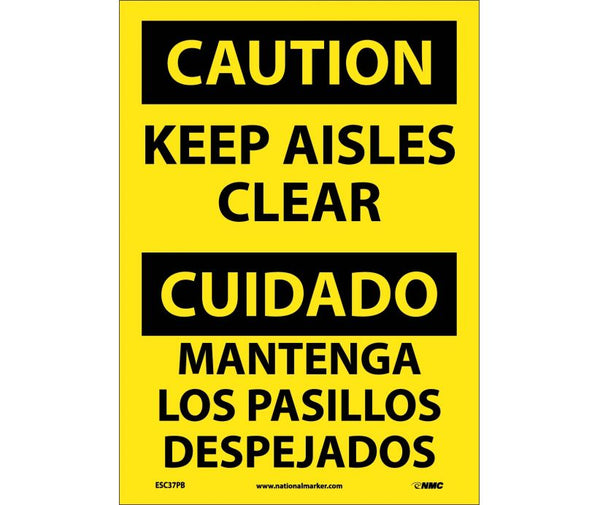ESC37 National Marker Bilingual English and Spanish Signs Caution Keep Aisles Clear