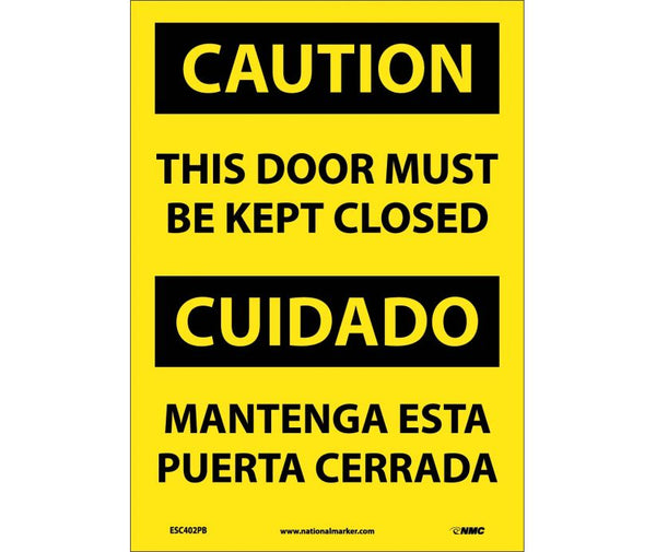 ESC402 National Marker Bilingual English and Spanish Signs Caution This Door Must Be Kept Closed