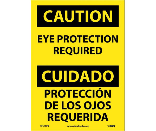 ESC485 National Marker Bilingual English and Spanish Signs Caution Eye Protection Required