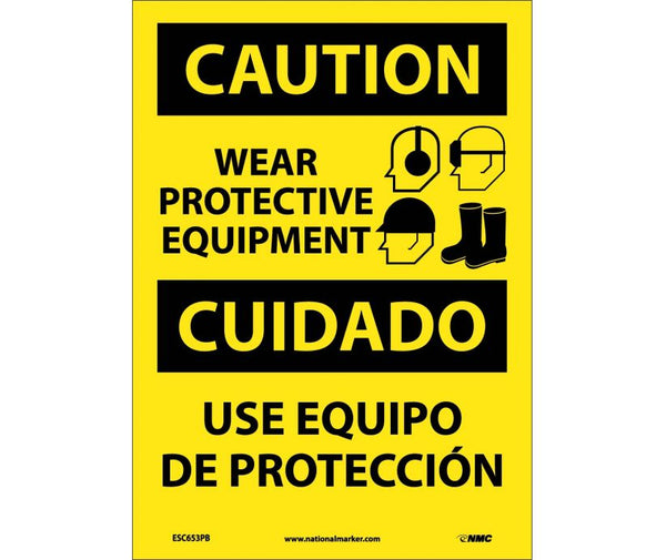 ESC653 National Marker Bilingual English and Spanish Signs Caution Wear Protective Equipment