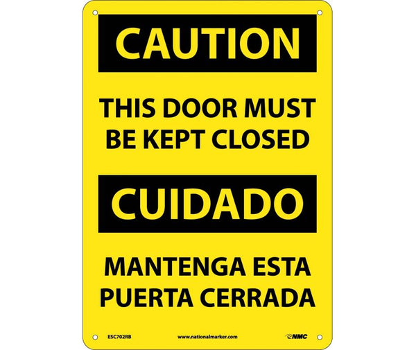 CAUTION, THIS DOOR MUST BE KEPT CLOSED, BILINGUAL, 14X10, RIGID PLASTIC