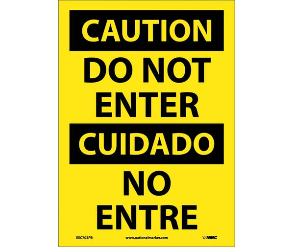 ESC703 National Marker Bilingual English and Spanish Signs Caution Do Not Enter