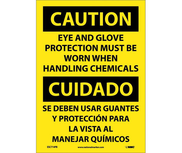 ESC714 National Marker Bilingual English and Spanish Signs Caution Eye And Glove Protection Must Be Worn When Handling Chemicals
