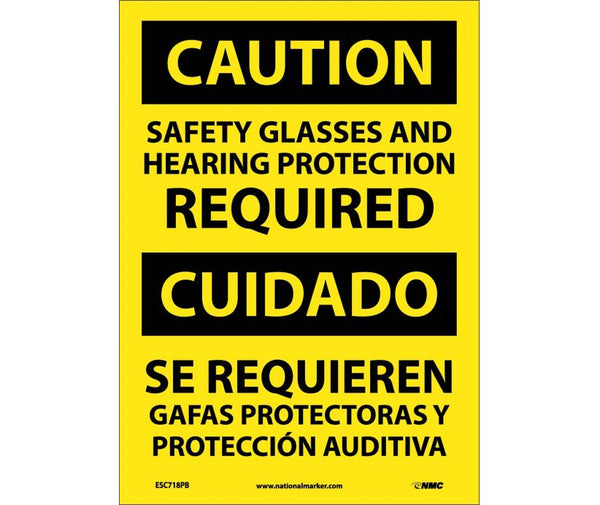 ESC718 National Marker Bilingual English and Spanish Signs Caution Safety Glasses And Hearing Protection Required