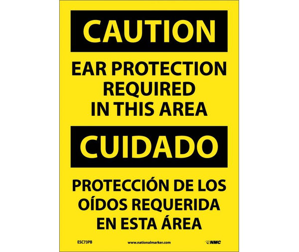 ESC73 National Marker Bilingual English and Spanish Signs Caution Ear Protection Required In This Area
