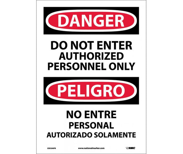 ESD200 National Marker Bilingual English and Spanish Signs Danger Do Not Enter Authorized Personnel Only