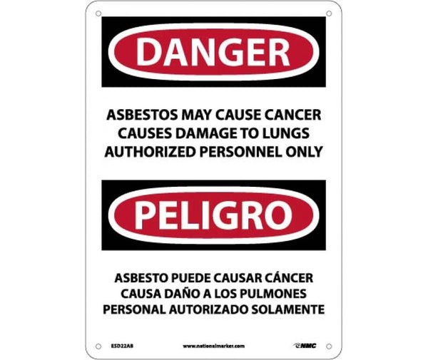 PELIGRO ASBESTOS MAY CAUSE CANCER CAUSES DAMAGE TO LUNGS AUTHORIZED PERSONNEL ONLY, 10 X 14, .040 ALUM