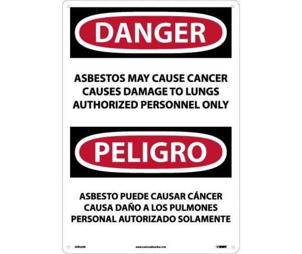 PELIGRO ASBESTOS MAY CAUSE CANCER CAUSES DAMAGE TO LUNGS AUTHORIZED PERSONNEL ONLY, 14 X 20, .040 ALUM