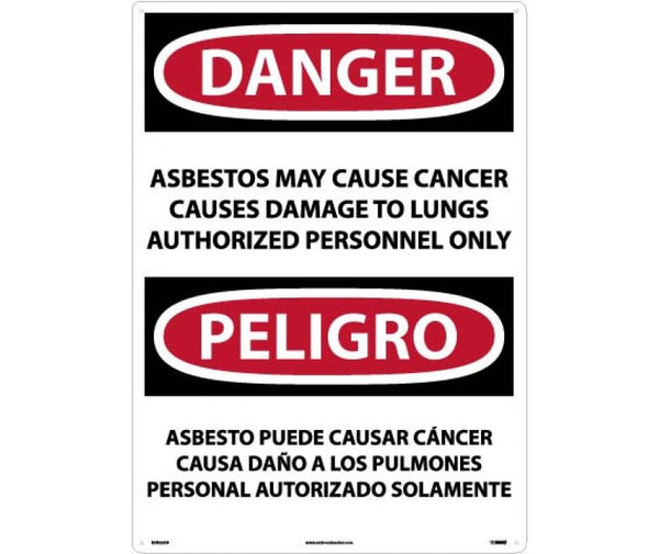 PELIGRO ASBESTOS MAY CAUSE CANCER CAUSES DAMAGE TO LUNGS AUTHORIZED PERSONNEL ONLY, 20 X 28, .040 ALUM