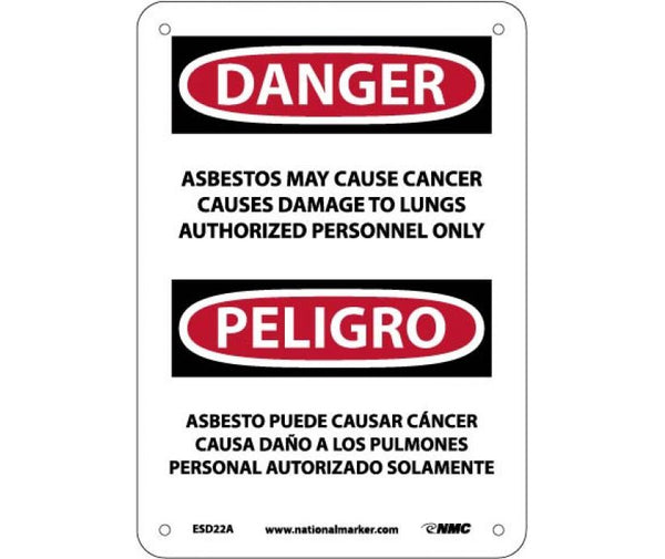 PELIGRO ASBESTOS MAY CAUSE CANCER CAUSES DAMAGE TO LUNGS AUTHORIZED PERSONNEL ONLY, 7 X 10, .040 ALUM