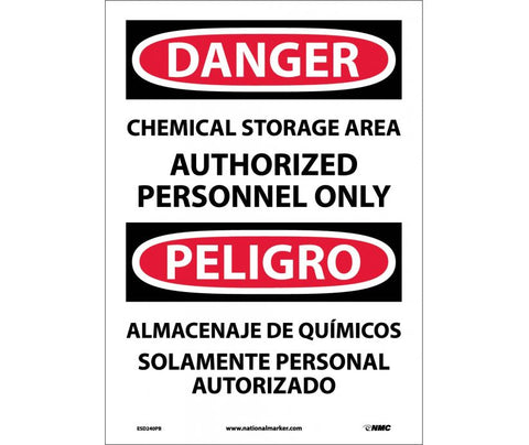 Chemical Storage Area Authorized Personnel Only: Danger Bilingual Safety Signs (ESD240) | Each