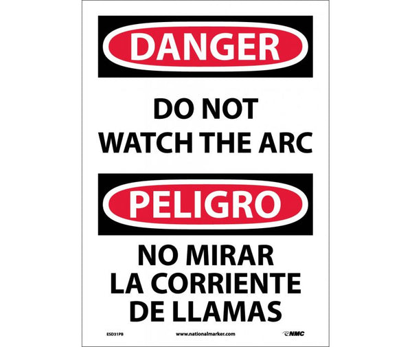ESD31 National Marker Bilingual English and Spanish Signs Danger Do Not Watch The Arc