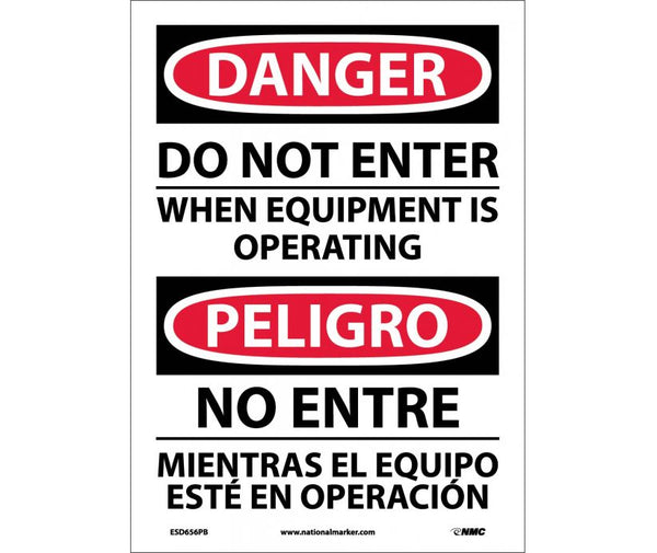 ESD656 National Marker Bilingual English and Spanish Signs Danger Do Not Enter When Equipment Is Operating