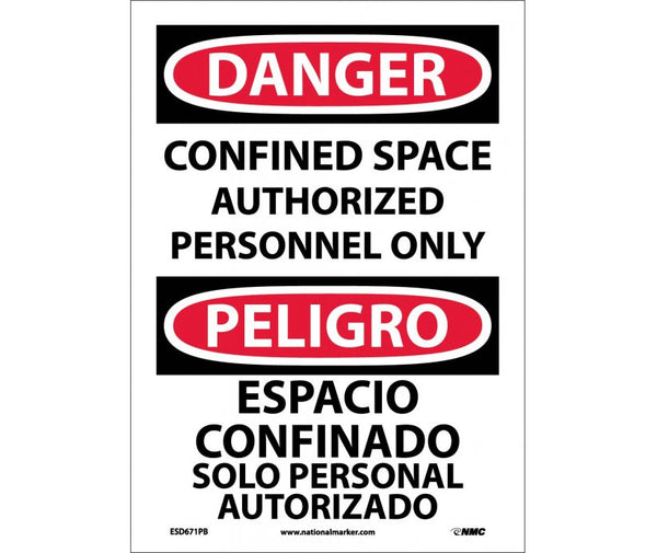 ESD671 National Marker Bilingual English and Spanish Signs Dagner Confined Space Authorized Personnel Only