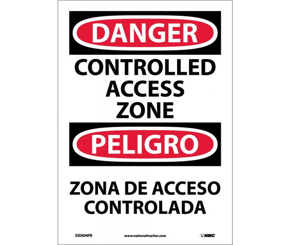 ESD694 National Marker Bilingual English and Spanish Signs Danger Controlled Access Zone