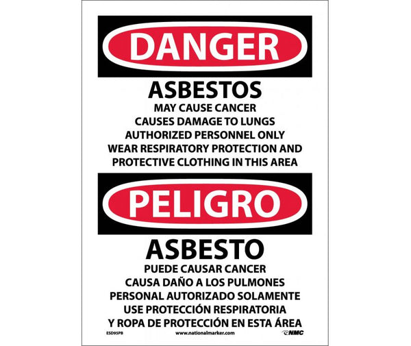 ESD95 National Marker Bilingual English and Spanish Signs Danger Asbestos May Cause Cancer Causes Damage To Lungs Authorized Personnel Only Wear Respiratory Protection And Protective Clothing In This Area