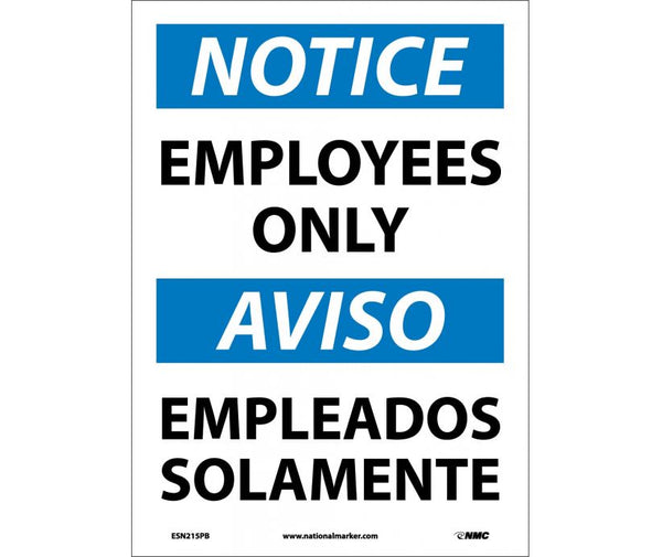ESN215 National Marker Bilingual English and Spanish Signs Notice Employees Only