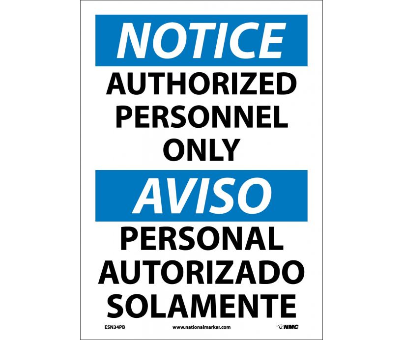"ESN34PB National Marker Notice Authorized Personnel Only Bilingual Safety Sign 14"" x 10"" .004 Adhesive Backed Vinyl"