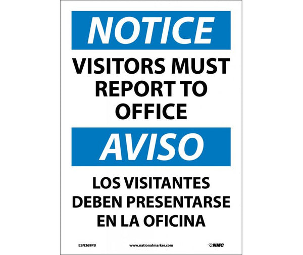ESN369 National Marker Bilingual English and Spanish Signs Notice Visitors Must Report To Office