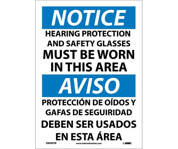 ESN387 National Marker Bilingual English and Spanish Signs Notice Hearing Protection And Safety Glasses Must Be Worn In This Area
