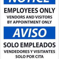 "Notice Employees Only Vendors and Visitors By Appointment Only Bilingual Safety Signs | ESN518AB | 14"" x 10' 
