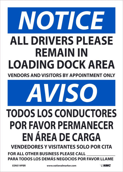 Notice All Drivers Please Remain In Loading Dock Area Bilingual Safety Signs | ESN519PBR | 14