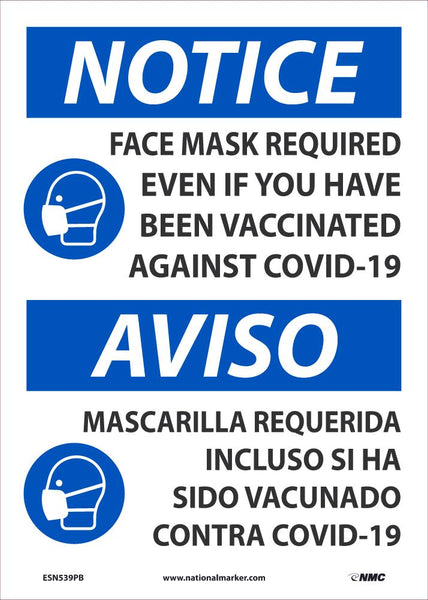 Notice Face Mask Required Even If You Have Been Vacinated Bilingual Safety Signs | ESN539PB | 14
