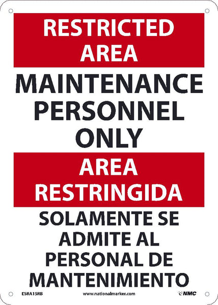 ESRA15 National Marker Bilingual English and Spanish Signs Restricted Area Maintenance Personnel Only
