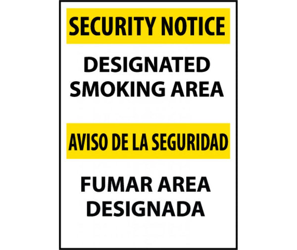 ESSN102 National Marker Bilingual English and Spanish Signs Security Notice Designated Smoking Area