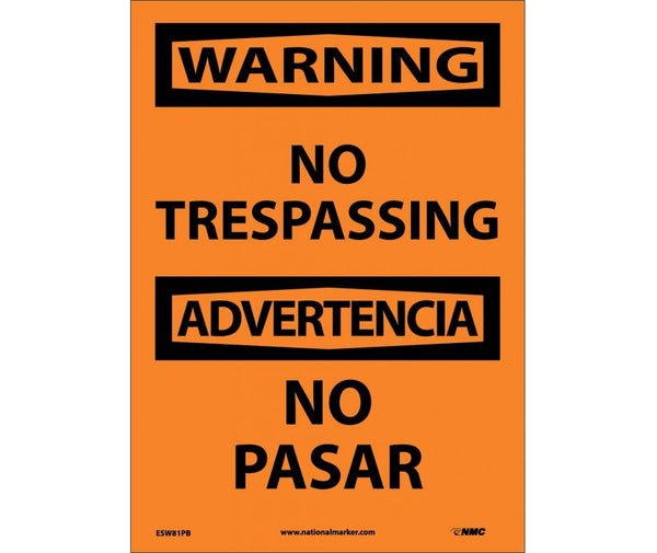 ESW81 National Marker Bilingual English and Spanish Signs Warning No Trespassing
