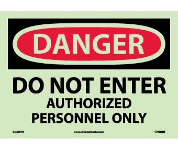 GD200 National Marker Admittance and Security Glow In The Dark Signs Danger Do Not Enter Authorized Personnel Only