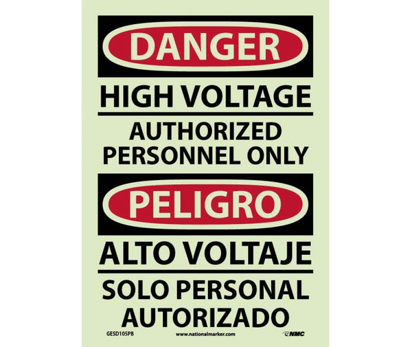 GESD105 National Marker Bilingual English and Spanish Signs High Voltage Authorized Personnel Only Glow In The Dark