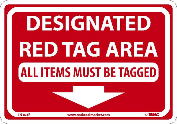 DESIGNATED RED TAG AREA ALL., 7X10, RIGID PLASTIC