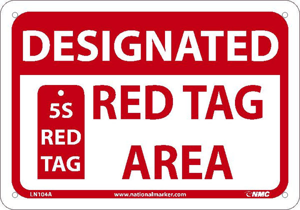 DESIGNATED RED TAG AREA, 7X10, .040 ALUM