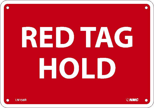 RED TAG HOLD, 7X10, RIGID PLASTIC