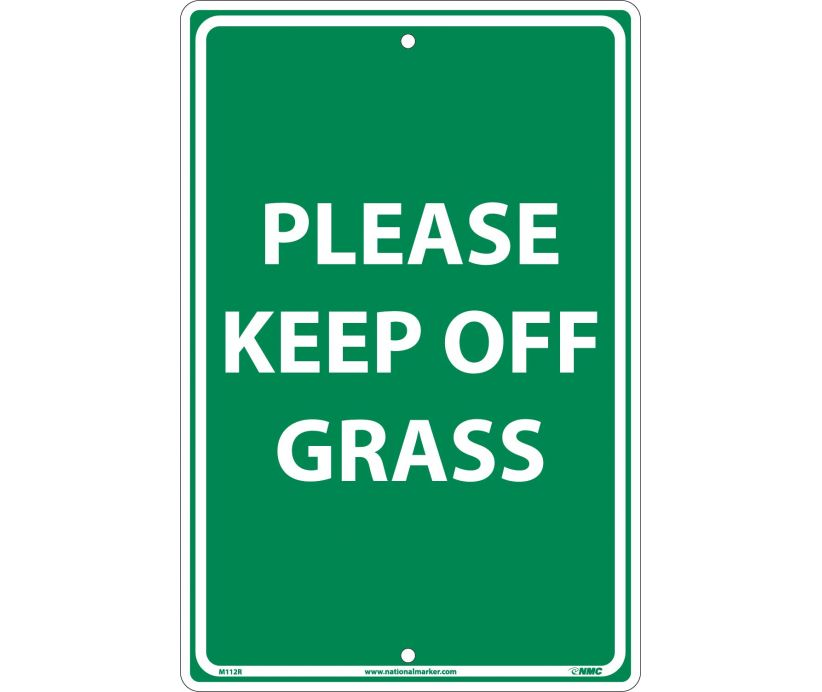 "M112R National Marker Please Keep Off Grass No Header Sign 18"" x 12"" .050 Rigid Plastic"