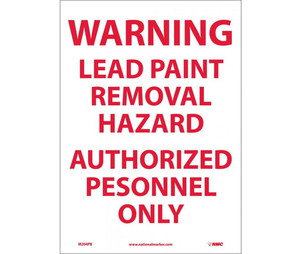 M204 National Marker Chemical and Hazardous Material Safety Signs Warning Lead Paint Removal Hazard Authorized Personnel Only