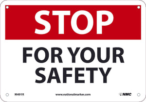 STOP FOR YOUR SAFETY, 7X10, .050 RIGID PLASTIC