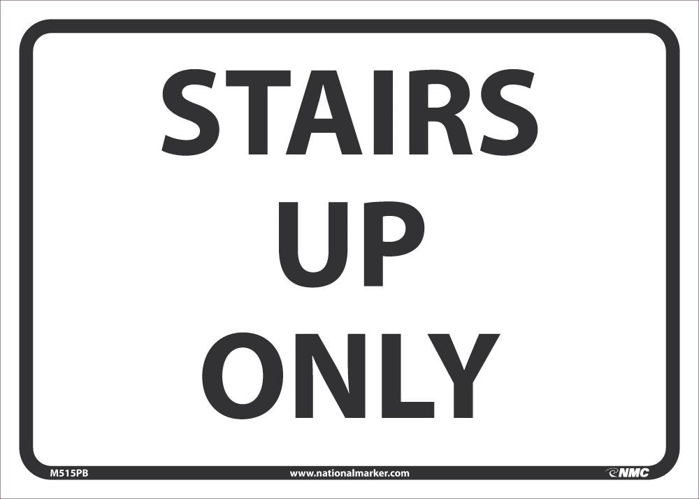 Stairs Up Only Safety Signs | M515PB | 10