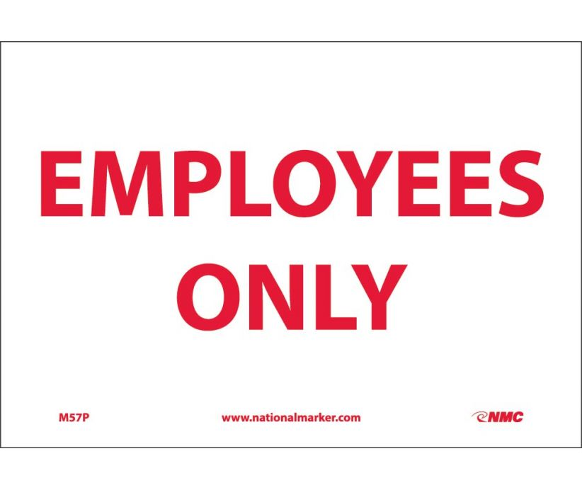 "M57P National Marker Employees Only No Header Sign 7"" x 10"".004 Adhesive Backed Vinyl"