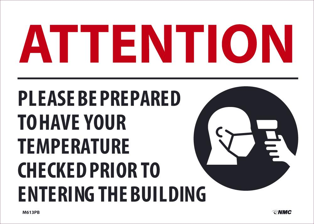 Attention Please Be Prepared To Have Your Tempature Checked Safety Signs | M613PB | 10