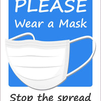 "Please Wear A Mask Stop The Spread Safety Signs | M614RB | 14"" x 10"" 